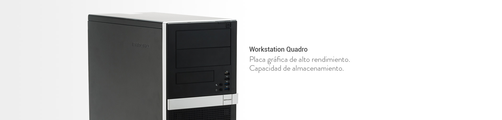 Grandes Empresas / Workstation